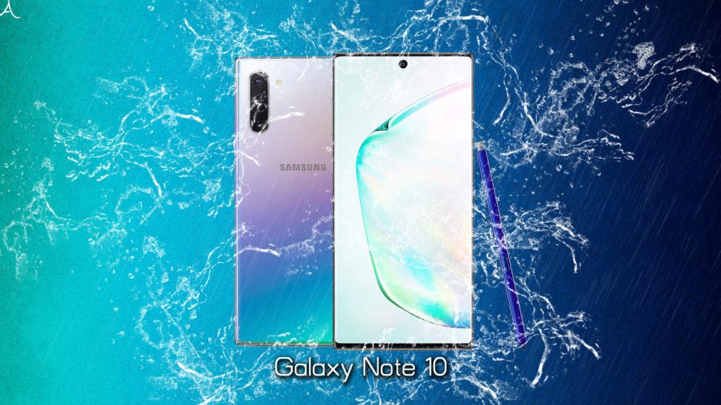 「Galaxy Note 10」の防水性能ってどれくらい?「IP68」ってどういう意味?