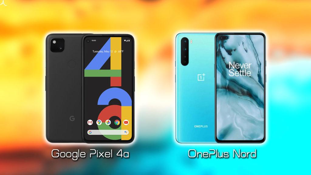 「Google Pixel 4a」vs.「OnePlus Nord」:スペックや違いを比較|日本で買うならどっち?