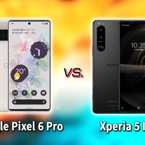 「Google Pixel 6 Pro」と「Xperia 5 III」の違いを比較:どっちを買う?